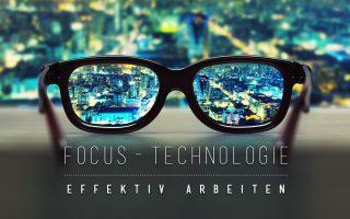 Die 90.10.-Focustechnologie zum konzentrierten Arbeiten