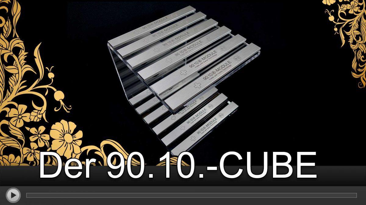 Der 90.10.-CUBE - Quantenenergie für Jedermann