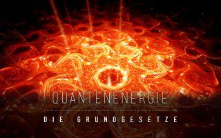 Quantenenergie die ersten Grundgesetze
