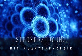 Freie Energie durch Quantentechnologie