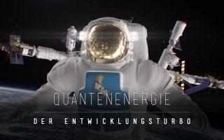Quantenenergie als Bewusstseins- und Entwicklungsturbo